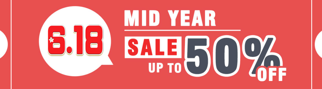 6.18-Mid-Year-SALE-UP-TO-50%-OFF