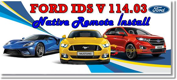 FORD IDS V114 03 download and native remote installation